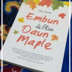 "Resensi Novel: ""Embun di Atas Daun Maple"""