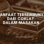 Manfaat Tersembunyi dari Coklat dalam Masakan